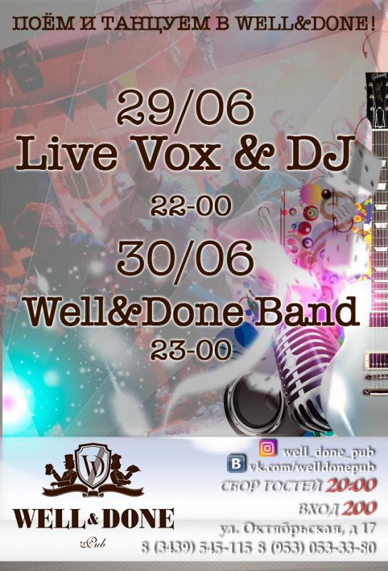 Live Vox & Dj / Well&Done Band